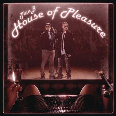 Plan B - The House Of Pleasure [2010] @320 | Discos @320