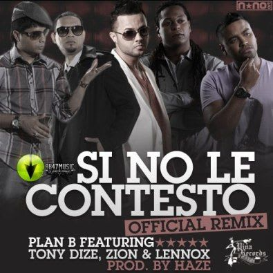 Plan B ft Tony Dize y Zion & Lennox - Si No Le Contesto (Official Remix) PINA RECORDS | General