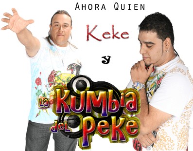 La Kumbia Del Peke Ft. KEKE - Ahora Quien   Cumbia