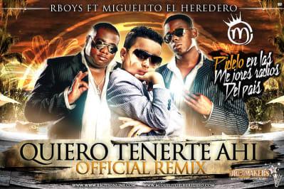 Quiero Tenerte Ahi (Official Remix)