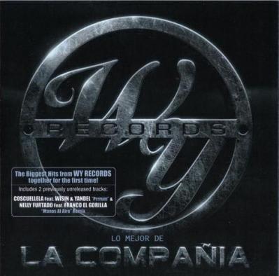 Wisin y Yandel presentan: WY Records - Lo Mejor De La Compania [2010] @320 | Discos @320