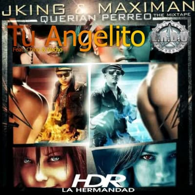 J-King & Maximan Ft Chino & Nacho - Tu Angelito (Official Remix) | General