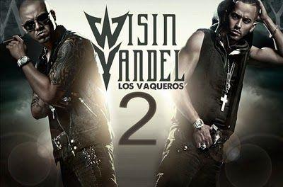 Wisin y Yandel - Los Vaqueros 2 (Preview)   General