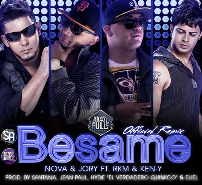 Nova & Jory Ft. RKM & Ken-Y - Besame (Official Remix) | General