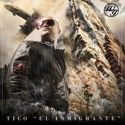 Tico 'El Inmigrante' - Mi Mejor Motivo [Nuevo 2011] | General