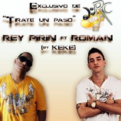 Rey Pirin Ft. El Original - Tirate Un Paso -Remix- [Nuevo Julio 2011] | General