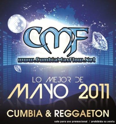 CMF presenta Lo Mejor De Mayo [2011]   Cumbia