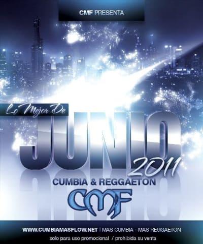CMF presenta: Lo Mejor De Junio [2011]   Cumbia