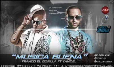 Franco 'El Gorila' Ft. Yandel - Musica Buena | General