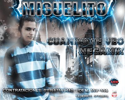 Miguelito - Difusion Julio 2011 (x2)   Cumbia