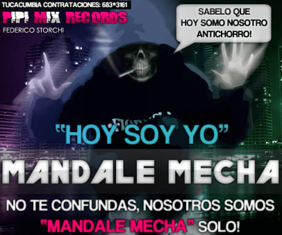 Mandale Mecha - Hoy Soy Yo [Nuevo Julio 2011] | Cumbia