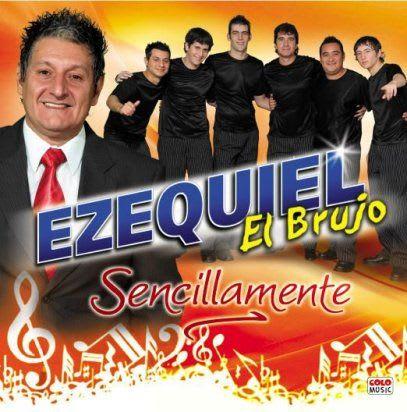 Ezequiel El Brujo - Sencillamente (2010) | Cumbia