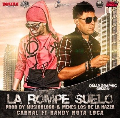Carnal Ft Randy 'Nota Loca'