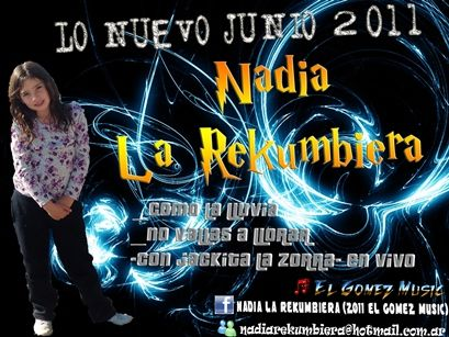 Nadia La Rekumbiera - Difusion Junio 2011 (x2)   Cumbia