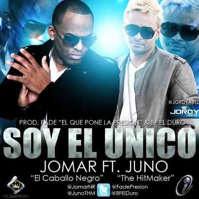 Jomar Ft Juno - Soy El Unico | General