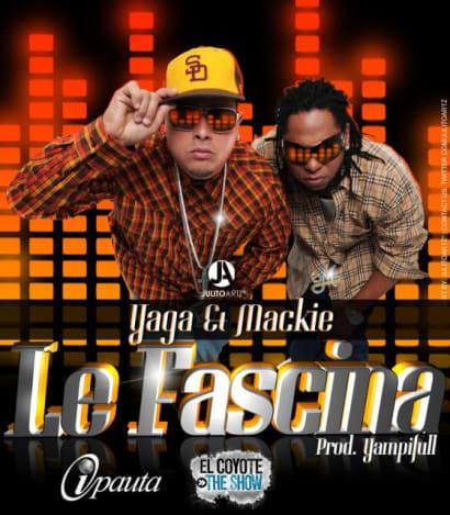 Yaga y Mackie – Le Fascina (Prod. By YampiFull) [2010]   General