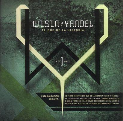 Wisin & Yandel - El Duo De La Historia (Volumen 1)