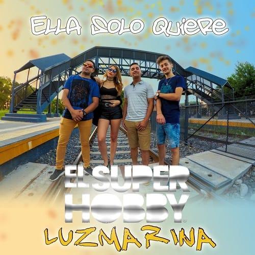El Super Hobby ft Luz Marina - Ella Solo Quiere (Video Oficial) | Cumbia