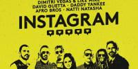 Dimitri Vegas & Like Mike ft David Guetta, Daddy Yankee, Afro Bros y Natti Natasha - Instagram | Urbano