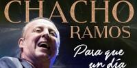 Chacho Ramos - Para Que un Día Vuelvas (Video Oficial) | Cumbia 2019