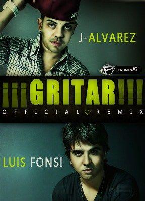Luis Fonsi Ft J Alvarez - Gritar (Official Urban Remix) | General