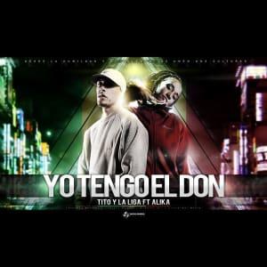 LA LIGA Feat. ALIKA – TENGO EL DON – DJ Hernan & DJ Nahuel Viana (Magician Music)   Cumbia