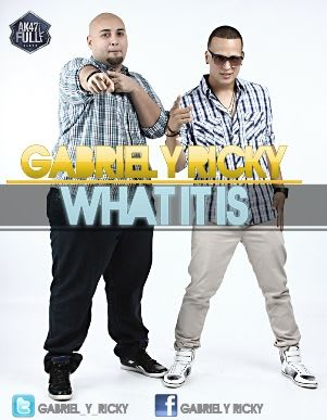 Gabriel & Ricky - What It Is | General