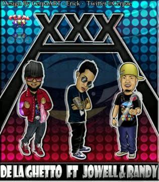 De La Ghetto Ft. Jowell & Randy - XXX (Prod. By Live Music)   General
