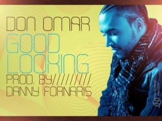 Don Omar - Good Looking [2010] | Reggaeton