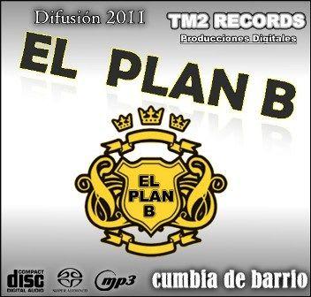 El Plan B - Difusion 2011 (x4)   Cumbia