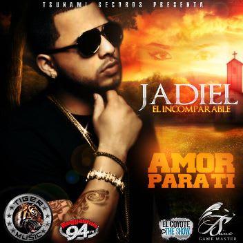 Jadiel 'El Incomparable' - Amor Para Ti   General