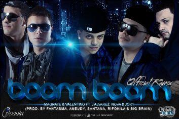 Magnate y Valentino Ft. J Alvarez & Nova Y Jory - Boom Boom (Official Remix)   General