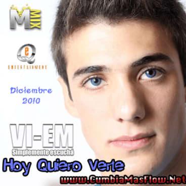 VI-EM - Hoy Quiero Verte [Nuevo Tema]   General