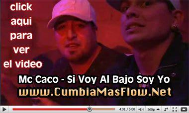 Mc Caco - Si Voy Al Bajo Soy Yo (Video Clip) | Cumbia
