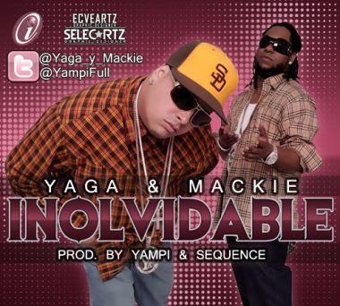 Yaga y Mackie - Inolvidable   General