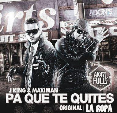 J King & Maximan - Pa' Que Te Quites La Ropa | General