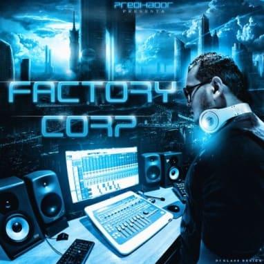 Predikador Presenta - Factory Corp Mixtape (2011)   General