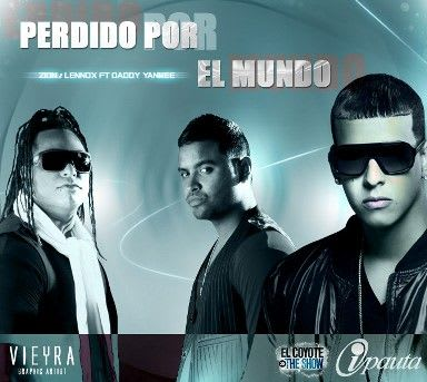 Zion y Lennox Ft. Daddy Yankee - Perdido Por El Mundo (Prod. By Musicologo & Menes) | General
