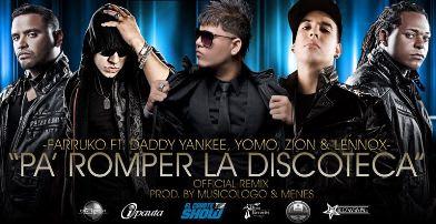 Farruko Ft. Daddy Yankee, Yomo, Zion & Lennox - Pa Romper La Discoteca (Official Remix) | General