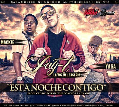 Yaga y Mackie Ft. Jay-T- Esta Noche Contigo | General