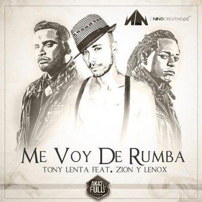 Tony Lenta Ft. Zion & Lennox - Me Voy De Rumba (Official Remix) | General