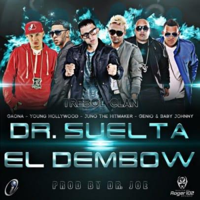 Trebol Clan Ft. Juno, Gaona, Genio y Baby Johnny & Young Hollywood - DR Suelta El Dembow | General