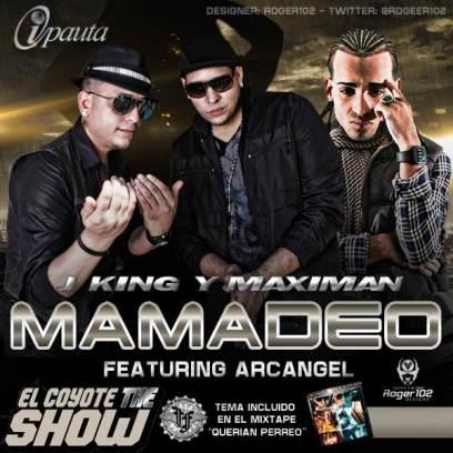 J King & Maximan Ft Arcangel - Mamadeo   General