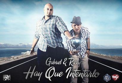 Gabriel & Ricky - Hay Que Intentarlo   General