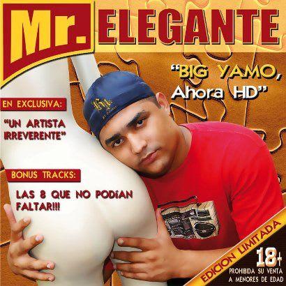 Big Yamo - Mr. Elegante HD ''Haciendo Desastre'' [2010] | General
