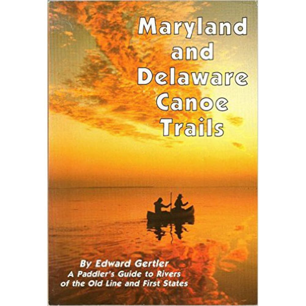 Seneca Press Maryland and Deleware Canoe Trails