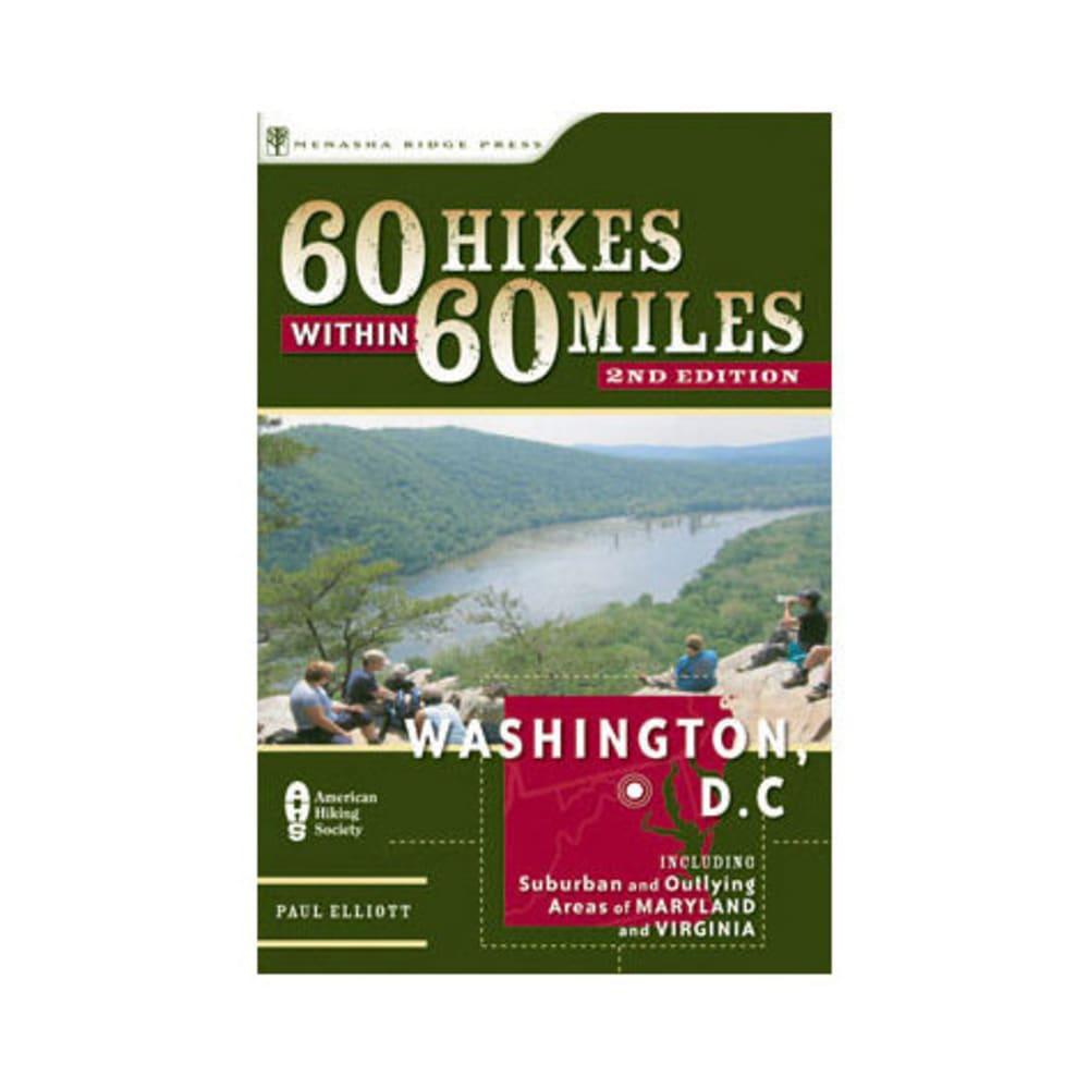 60 Hikes Within 60 Miles: Washington, D.C. - NONE