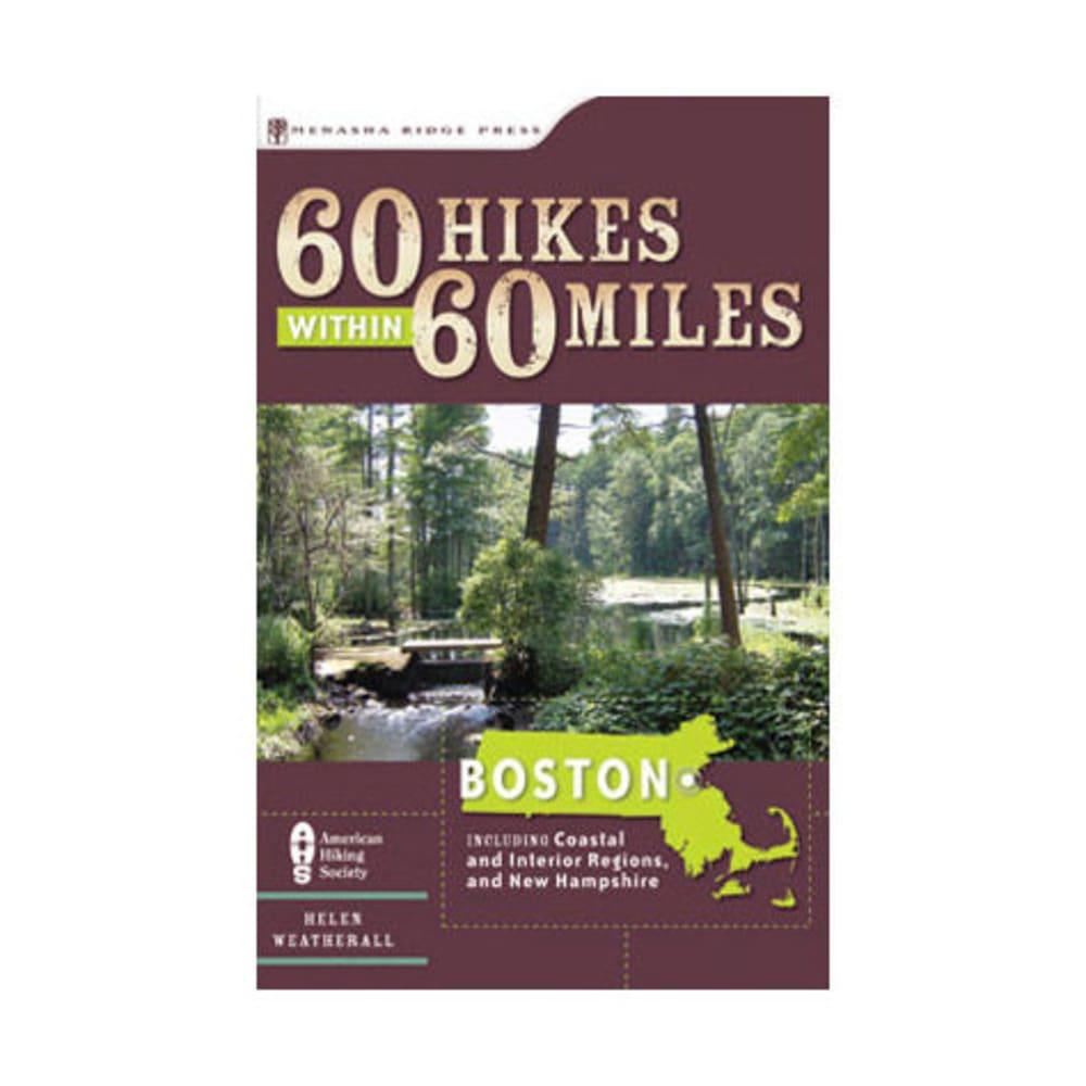 60 Hikes Within 60 Miles: Boston - NONE