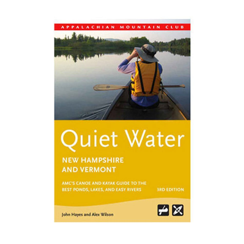 AMC Quiet Water: New Hampshire and Vermont, 3rd Edition - NONE