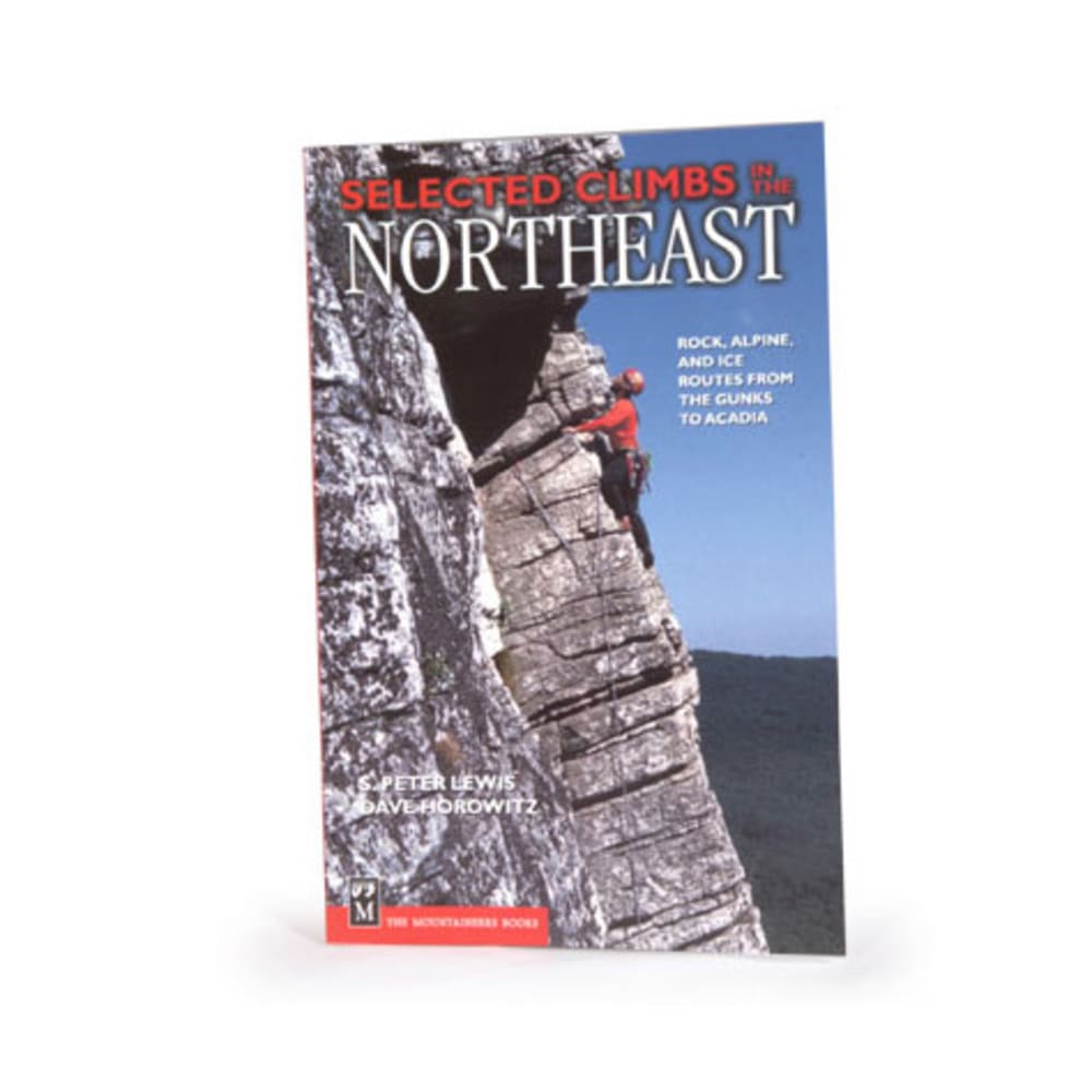 The Mountaineers Books Selected Climbs of the Northeast